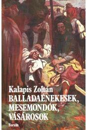 Balladaénekesek, mesemondók vásárosok - Régikönyvek