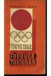 Főpróba Tokióban - Régikönyvek