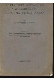 A lelkészválasztás joga a magyarországi református egyházban - Régikönyvek