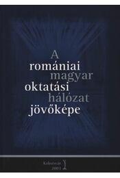atirni - A romániai magyar oktatási hálózat jövőképe - Régikönyvek