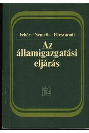 Az államigazgatási eljárás - Régikönyvek