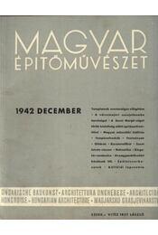 Magyar Építőművészet 1942. december - Régikönyvek