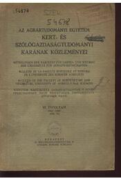 Az Agrártudományi Egyetem Kert- és Szőlőgazdaságtudományi Karának Közleményei XI. évfolyam 1945-1947. - Régikönyvek