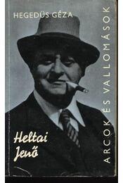 Heltai Jenő alkotásai és vallomásai tükrében - Régikönyvek