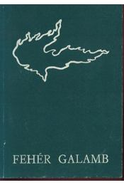 Fehér galamb - Régikönyvek
