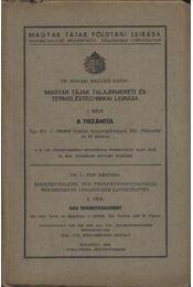Magyar tájak talajismereti és termeléstechnikai leírása I. rész - Régikönyvek