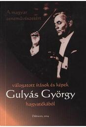 Válogatott írások és képek Gulyás György hagyatékából - Régikönyvek
