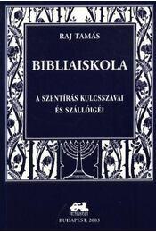 Bibliaiskola - Régikönyvek