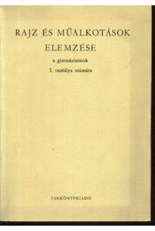 Rajz és műalkotások elemzése I. - Régikönyvek