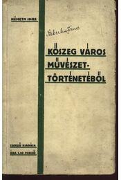 Kőszeg város művészettörténetéből - Régikönyvek