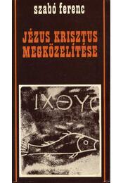 Jézus Krisztus megközelítése - Régikönyvek