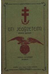 Uti jegyzeteim (Kézirat gyanánt) (dedikált) - Régikönyvek