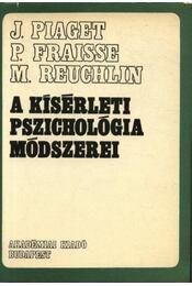 A kísérleti pszichológia módszerei - Régikönyvek