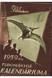 Az Élet és Tudomány tudományos  kalendáriuma 1959 - Régikönyvek