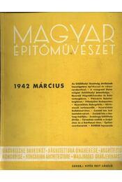 Magyar Építőművészet 1942. március - Régikönyvek