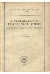 A Thököly-kódex és kuruckori versei - Régikönyvek