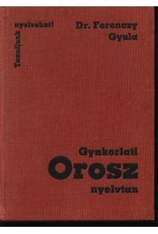 Gyakorlati orosz nyelvtan - Régikönyvek