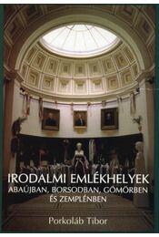 Irodalmi emlékhelyek Abaújban, Borsodban, Gömörben és Zemplénben - Régikönyvek