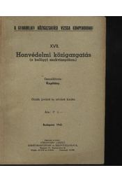 Honvédelmi közigazgatás ( a belügyi szakvizsgához) - Régikönyvek
