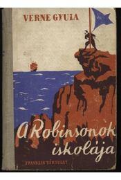 A Robinsonok iskolája - Régikönyvek