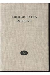 Theologisches Jahrbuch 1972 - Régikönyvek