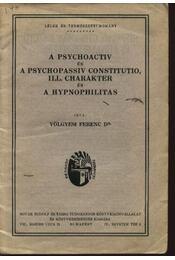 A psychoactiv és a psychopassiv constituo, ill. charakter és a hypnophilitas - Régikönyvek