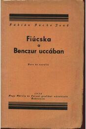 Fiúcska a Benczur uccában (dedikált) - Régikönyvek