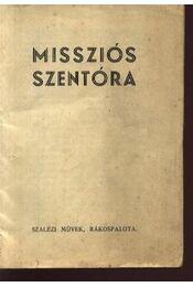 Missziós szentóra - Régikönyvek