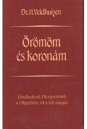 Örömöm és koronám - Régikönyvek