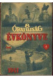 8 órai ujság évkönyve 1941 - Régikönyvek