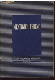 Mentovich Ferenc (dedikált) - Régikönyvek