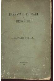 Temesvári pelbárt és beszédei - Régikönyvek