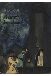 A szegedi boszorkányok - Régikönyvek