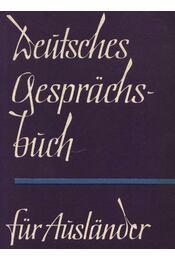 Deutsches Gesprachsbuch für Auslander - Régikönyvek