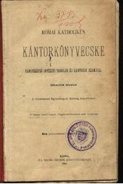 Római katholikus kántorkönyvecske - Régikönyvek