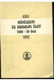 Művészeti és irodalmi élet 1918-19-ben - Régikönyvek
