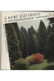 A kert élő díszei - Régikönyvek
