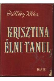 Krisztina élni tanul - Régikönyvek