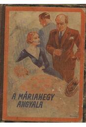 A máriahegy angyala - Régikönyvek