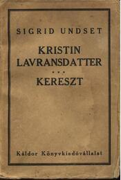 Kristin Lavransdatter - Régikönyvek