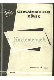 Szerszámgépipari Művek közleményei VII. évfolyam 4. szám - Régikönyvek