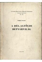 A Dél-Alföldi betyárvilág - Régikönyvek