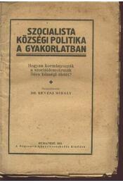 Szocialista községi politika a gyakorlatban - Régikönyvek