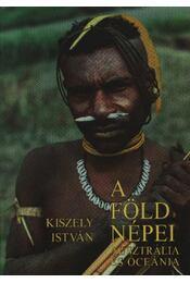 A Föld népei 5. - Ausztrália és Óceánia - Régikönyvek