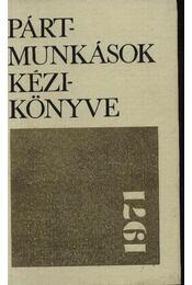 Pártmunkások kézikönyve 1971 - Régikönyvek