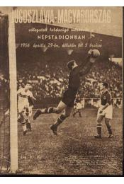 Magyarország - Jugoszlávia válogatott labdarúgó-mérkőzés - Régikönyvek