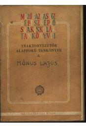 Traktorvezetők alapfokú tankönyve 2. - Régikönyvek