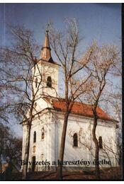 Bevezetés a keresztény életbe - Régikönyvek