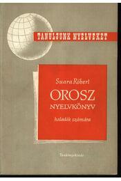 Orosz nyelvkönyv tanfolyamok és magántanulók számára II. rész - Régikönyvek