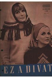Ez a divat 1969. évfolyam (teljes) - Régikönyvek